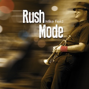 Rush Mode - Mike Field